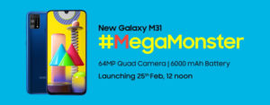 """Samsung will introduce the """"mega monster"""" Galaxy M31 on February 25"""